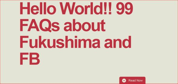 Capture 99 FAQs about Fukushima